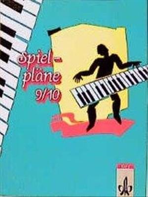 Spielpläne, Neubearbeitung, Bd.9/10, Schülerbuch | Cover