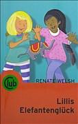 Lillis Elefantenglück (Club-Taschenbuch-Reihe)