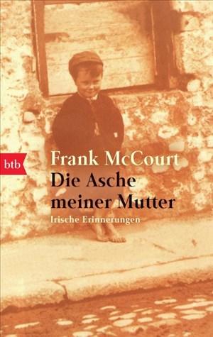 Die Asche meiner Mutter: Irische Erinnerungen | Cover