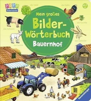 Mein großes Bilder-Wörterbuch: Bauernhof | Cover