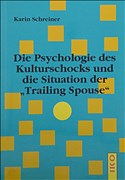 "Die Psychologie des Kulturschocks und die Situation der ""Trailing Spouse"""