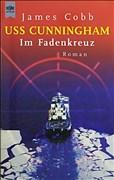 USS Cunningham - Im Fadenkreuz: Roman