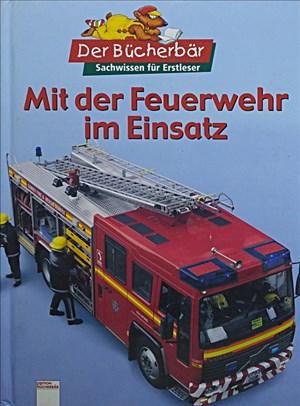 Mit der Feuerwehr im Einsatz | Cover
