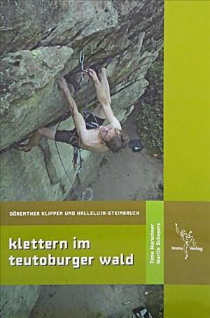 Klettern im Teutoburger Wald: Dörenther Klippen und Halleluja-Steinbruch | Cover