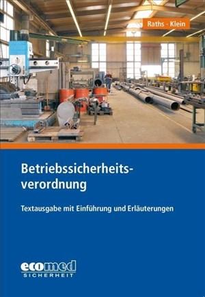 Betriebssicherheitsverordnung: Textausgabe mit Einführung und Anmerkungen | Cover