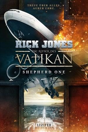 SHEPHERD ONE (Die Ritter des Vatikan 2): Thriller   Cover
