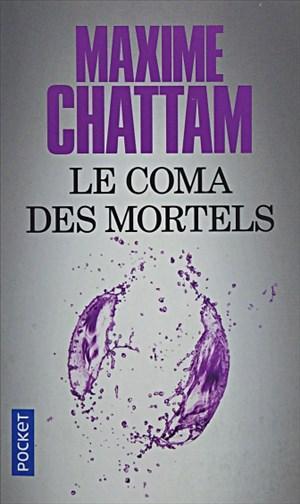 Le coma des mortels: Roman | Cover