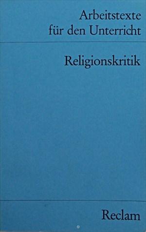 Arbeitstexte für den Unterricht: Religionskritik | Cover
