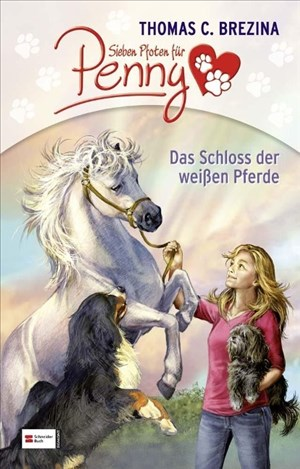 Sieben Pfoten für Penny - Das Schloss der weißen Pferde | Cover
