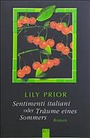 Sentimenti Italiani oder Träume eines Sommers (BLT. Bastei Lübbe Taschenbücher)