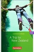 Cornelsen English Library - Fiction: 6. Schuljahr, Stufe 2 - A Trip to New Zealand: Lektüre zu