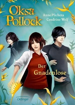 Oksa Pollock. Der Gnadenlose: Band 6 (Oska Pollock)   Cover