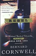 Rebel: The Nathaniel Starbuck Chronicles: Book One