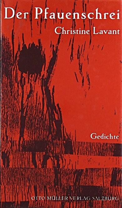 Der Pfauenschrei: Gedichte - Lavant, Christine