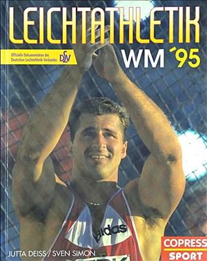 Leichtathletik-WM 1995: Offizielle Dokumentation des Deutschen Leichtathletik-Verbandes DLV   Cover
