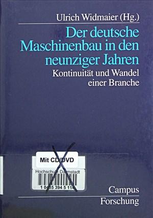 Der deutsche Maschinenbau in den neunziger Jahren: Kontinuität und Wandel einer Branche (Campus Forschung) | Cover