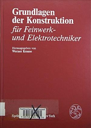 Grundlagen der Konstruktion: Für Feinwerk- und Elektrotechniker | Cover