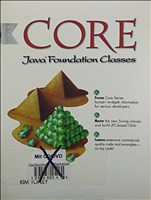 Core Java Foundation Class (Prentice Hall (engl. Titel))