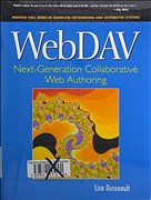 WebDAV: Next-Generation Collaborative Web Authoring: Next-Generation Collaborative Web Authoring (Prentice Hall Series in Computer Networking and Distributed Systems)