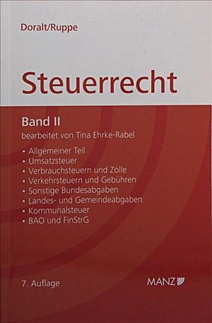 Grundriss des Österreichischen Steuerrechts - Band II (broschiert): Umsatzsteuer, Verbrauchsteuern, Bewertungsrecht, Verkehrsteuern, Kommunalsteuer, ... plus: Zollrecht (Manz Kurzlehrbuch) | Cover