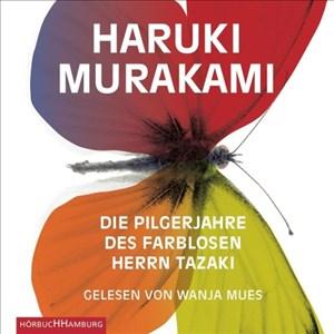 Die Pilgerjahre des farblosen Herrn Tazaki: 7 CDs | Cover