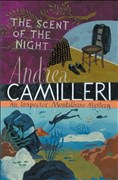 The Scent of the Night (Inspector Montalbano mysteries, Band 6)