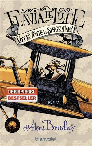Flavia de Luce 6 - Tote Vögel singen nicht: Roman | Cover