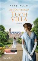 Die Töchter der Tuchvilla: Roman