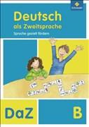 Deutsch als Zweitsprache - Sprache gezielt fördern, Ausgabe 2011: Arbeitsheft B