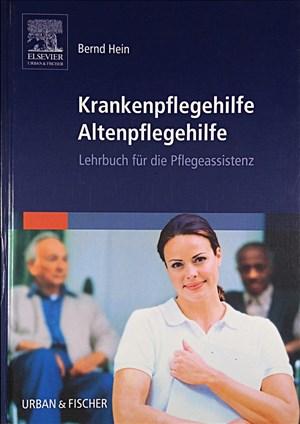 Krankenpflegehilfe Altenpflegehilfe. Lehrbuch für die Pflegeassistenz | Cover