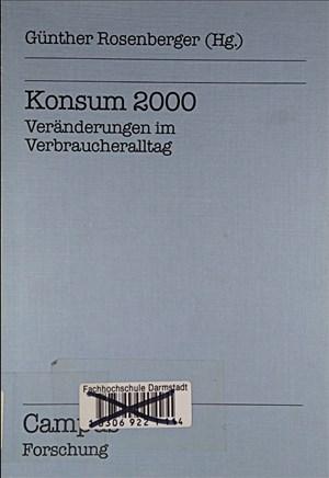 Konsum 2000: Veränderungen im Verbraucheralltag (Campus Forschung) | Cover