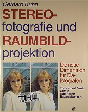 Stereofotografie und Raumbildprojektion. Die neue Dimension für Diafotografen. | Cover