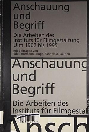 Anschauung und Begriff: Die Arbeiten des Instituts für Filmgestaltung Ulm 1962-1995 (Stroemfeld /Roter Stern) | Cover