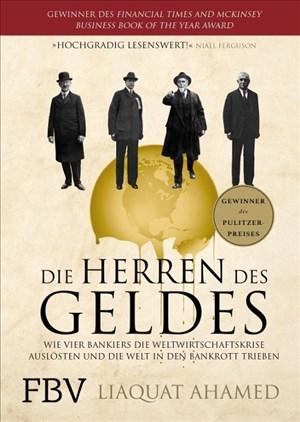 Die Herren des Geldes: Wie vier Bankiers die Weltwirtschaftskrise auslösten und die Welt in den Bankrott trieben   Cover