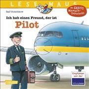 LESEMAUS 73: Ich hab einen Freund, der ist Pilot