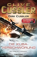 Die Kuba-Verschwörung: Ein Dirk-Pitt-Roman (Die Dirk-Pitt-Abenteuer, Band 23)