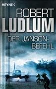 Der Janson-Befehl: Roman (JANSON-Serie, Band 1)
