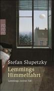 Lemmings Himmelfahrt: Lemmings zweiter Fall