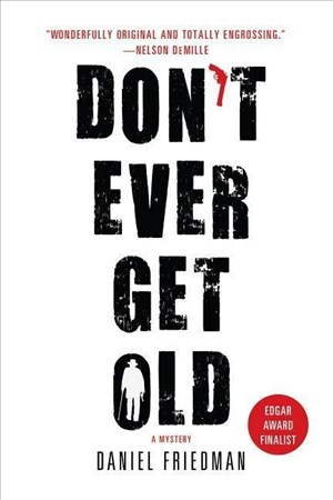 Don't Ever Get Old (Buck Schatz, Band 1) | Cover