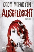 Ausgelöscht: Thriller: Smoky Barretts 4. Fall