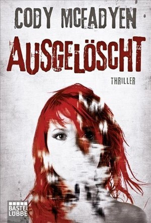 Ausgelöscht: Thriller: Smoky Barretts 4. Fall | Cover