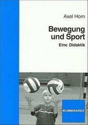 Bewegung und Sport: Eine Didaktik | Cover