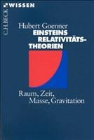 Einsteins Relativitätstheorien: Raum, Zeit, Masse, Gravitation