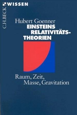 Einsteins Relativitätstheorien: Raum, Zeit, Masse, Gravitation   Cover