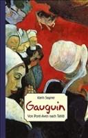 Gauguin: Von Pont Aven nach Tahiti (ART EDITION)