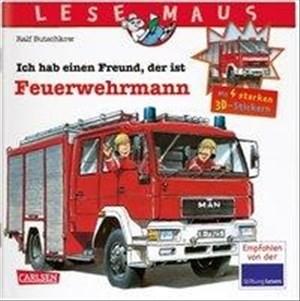 LESEMAUS: Sonderausgabe Ich hab einen Freund, der ist Feuerwehrmann: Mit 4 starken 3D-Stickern   Cover