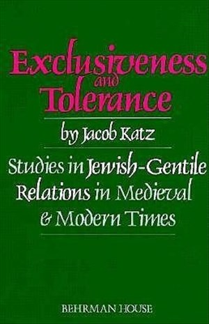 Exclusiveness and Tolerance: Studies in Jewish-Gentile Relations in Medieval and Modern Times (Scripta Judaica, Band 3) | Cover