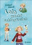 Lola, Band 2: Lola macht Schlagzeilen