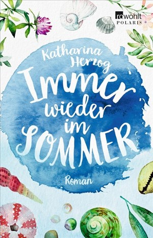 Immer wieder im Sommer (Farben des Sommers, Band 1) | Cover