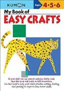 My Book of Easy Crafts: Ages 4-5-6 (My Book of Crafts)